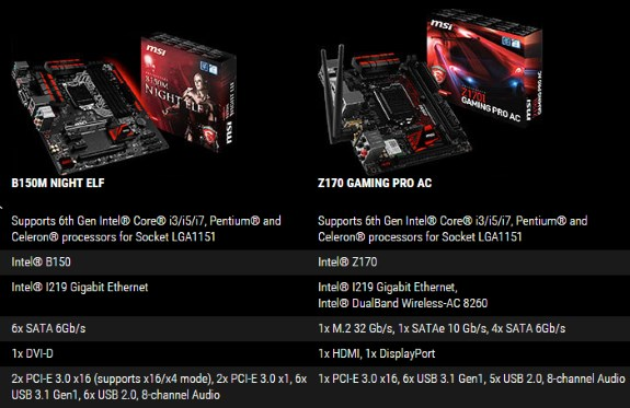 MSI B150M NIGHT ELF mATX and Z170 GAMING PRO AC