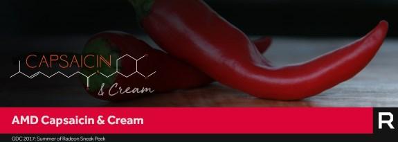 AMD Capsaicin and Cream